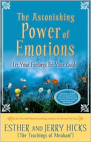Let Your Feelings Be Your Guide by Esther and Jerry Hicks
