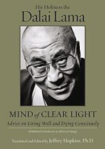 Advice on Living Well and Dying Consciously by His Holiness the Dalai Lama
